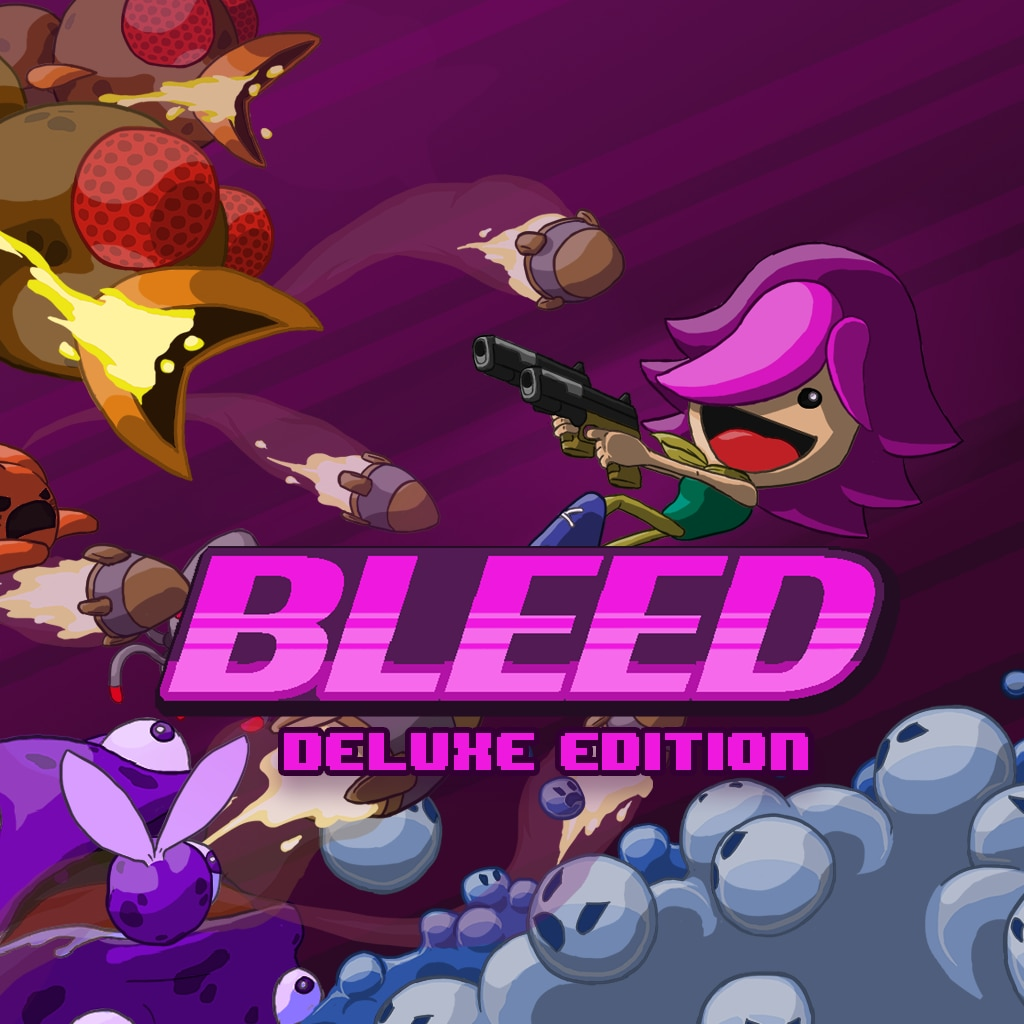 Bleed - Deluxe Edition