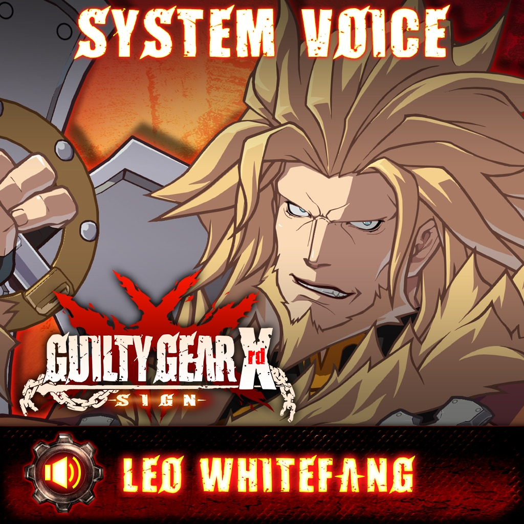 Guilty Gear Xrd -Sign- Leo Whitefang Voice Pack