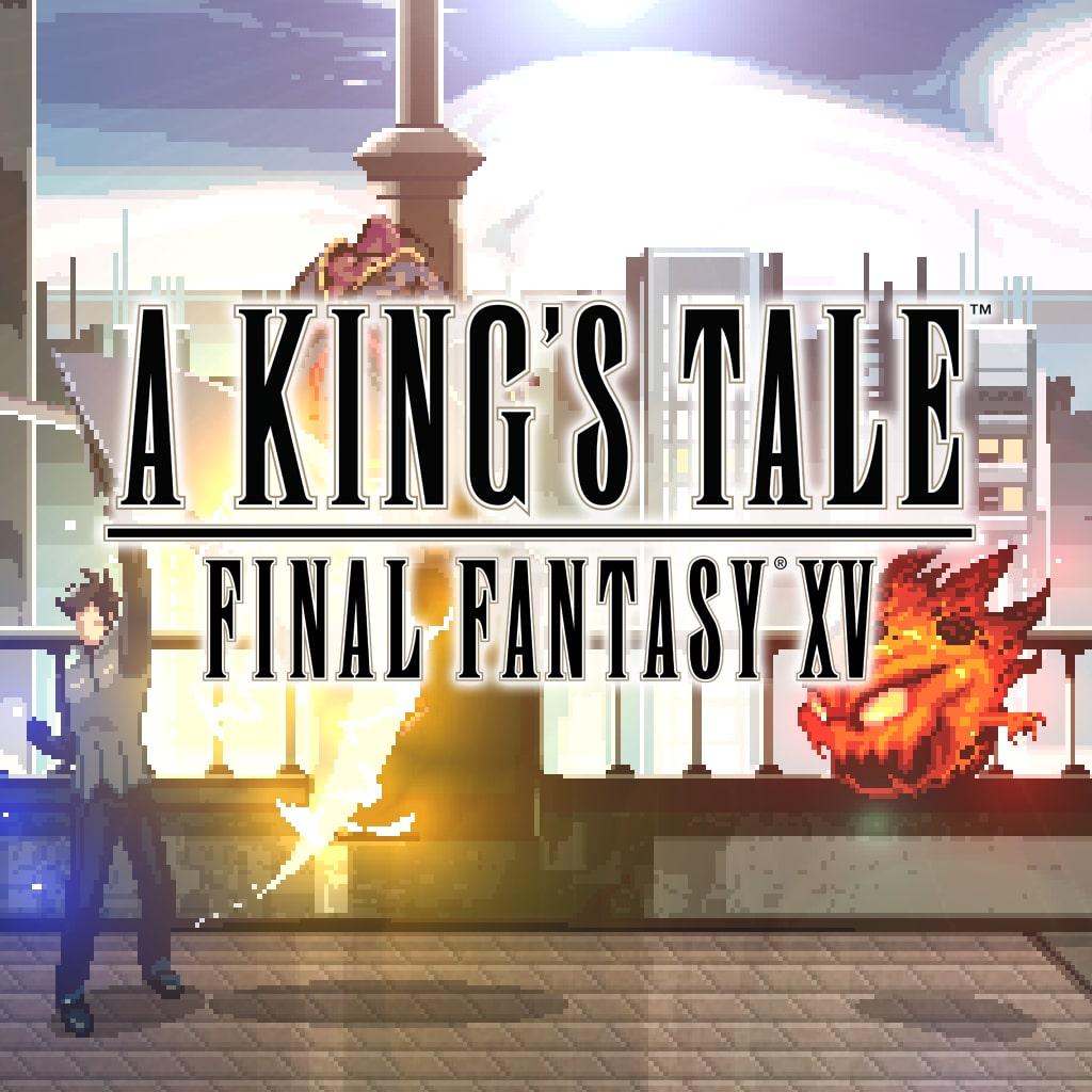 A KING'S TALE: FINAL FANTASY XV (日英文版)