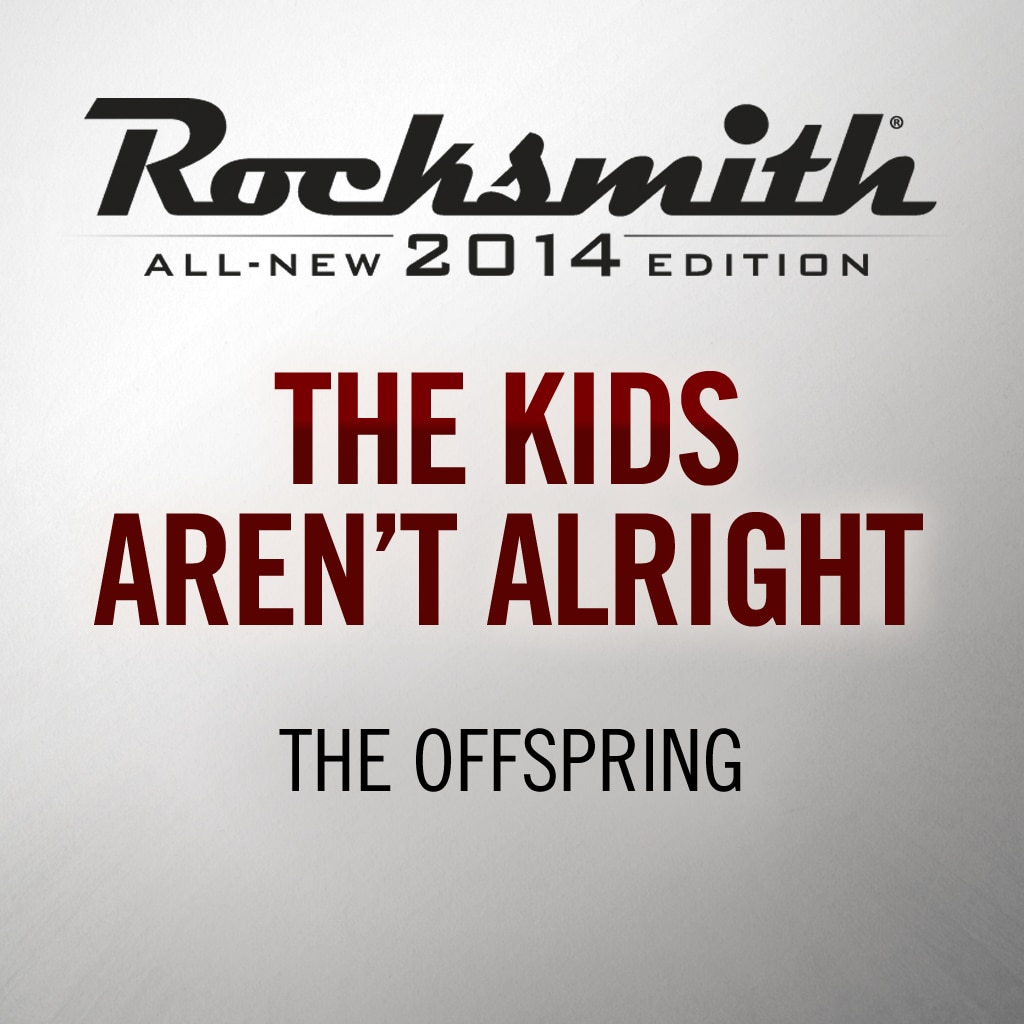 Rocksmith® 2014 - The Offspring - The Kids Aren't Alright