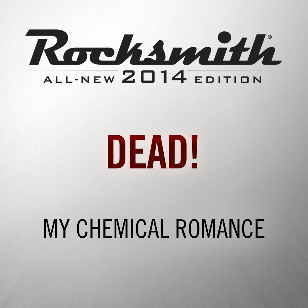Rocksmith® 2014 - My Chemical Romance - Dead!