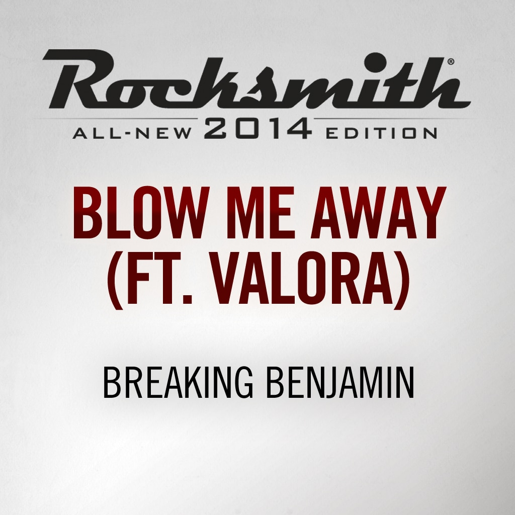 Rocksmith® 2014 - Breaking Benjamin - Blow Me Away(ft. Valora)