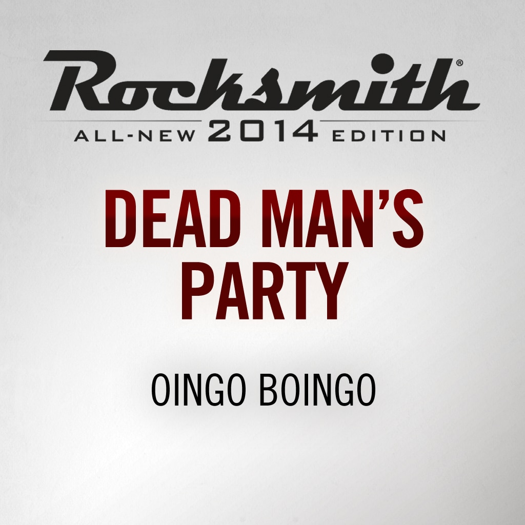 Rocksmith® 2014 - Oingo Boingo - Dead Man's Party