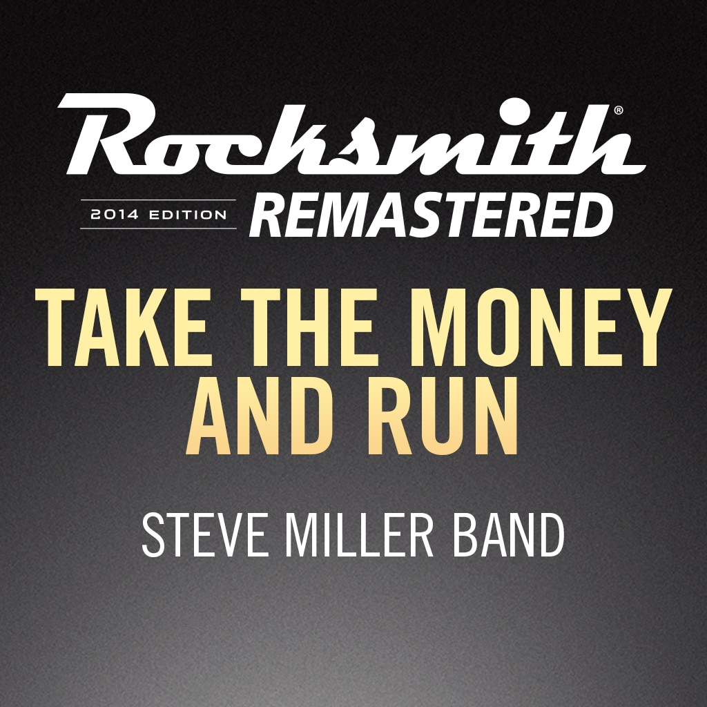 Rocksmith® 2014 - Steve Miller Band - Take the Money and Run