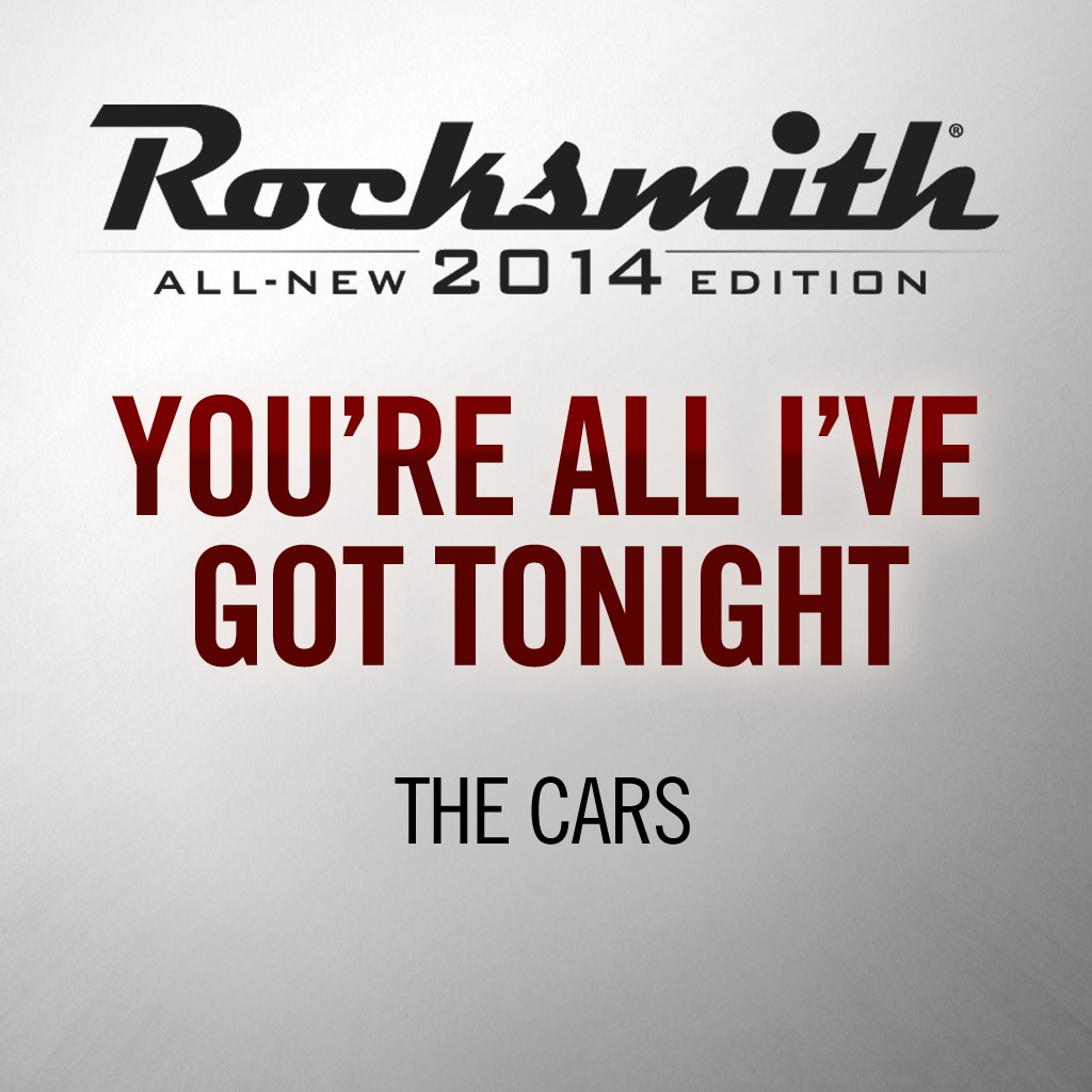 Rocksmith® 2014 - The Cars - You're All I've Got Tonight