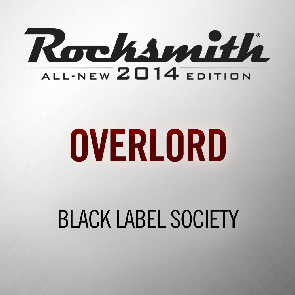 Rocksmith® 2014 - Black Label Society - Overlord