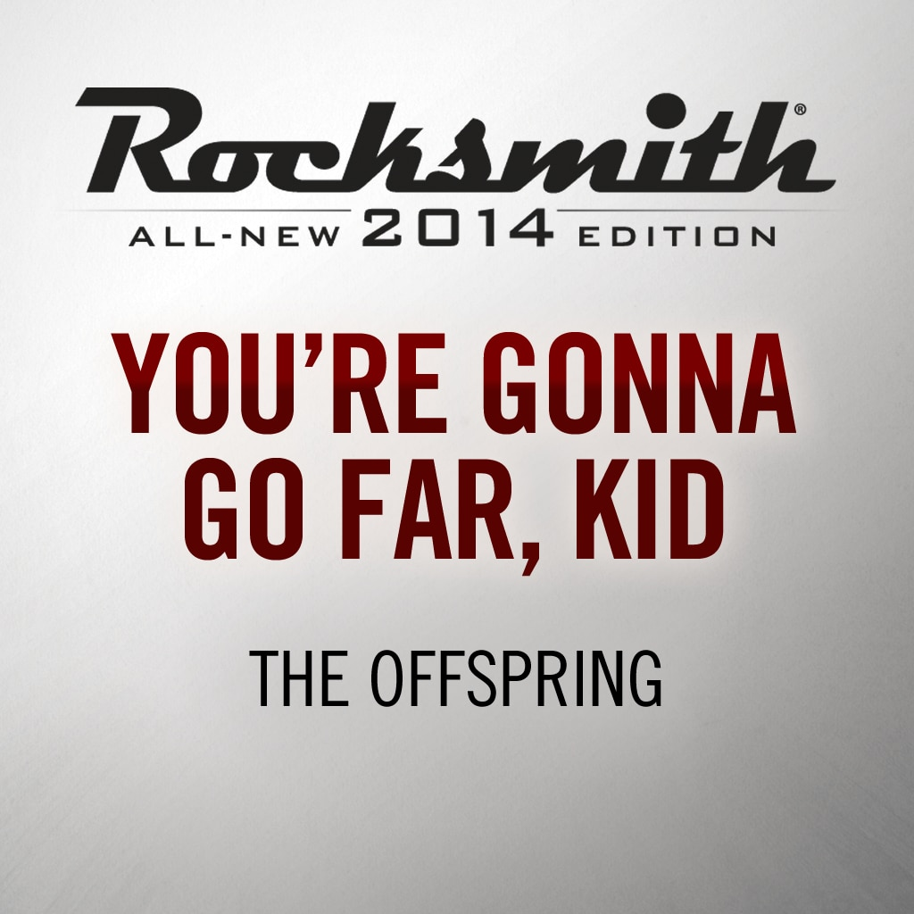 Rocksmith® 2014 - The Offspring - You're Gonna Go Far, Kid