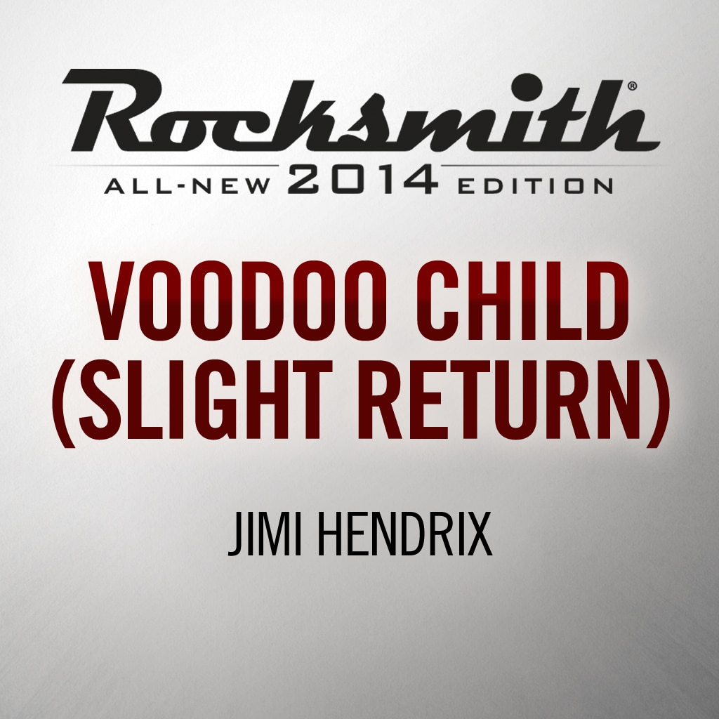 Rocksmith® 2014 - Jimi Hendrix - Voodoo Child (Slight Return)