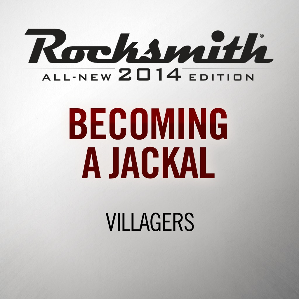 Rocksmith® 2014 - Villagers - Becoming a Jackal