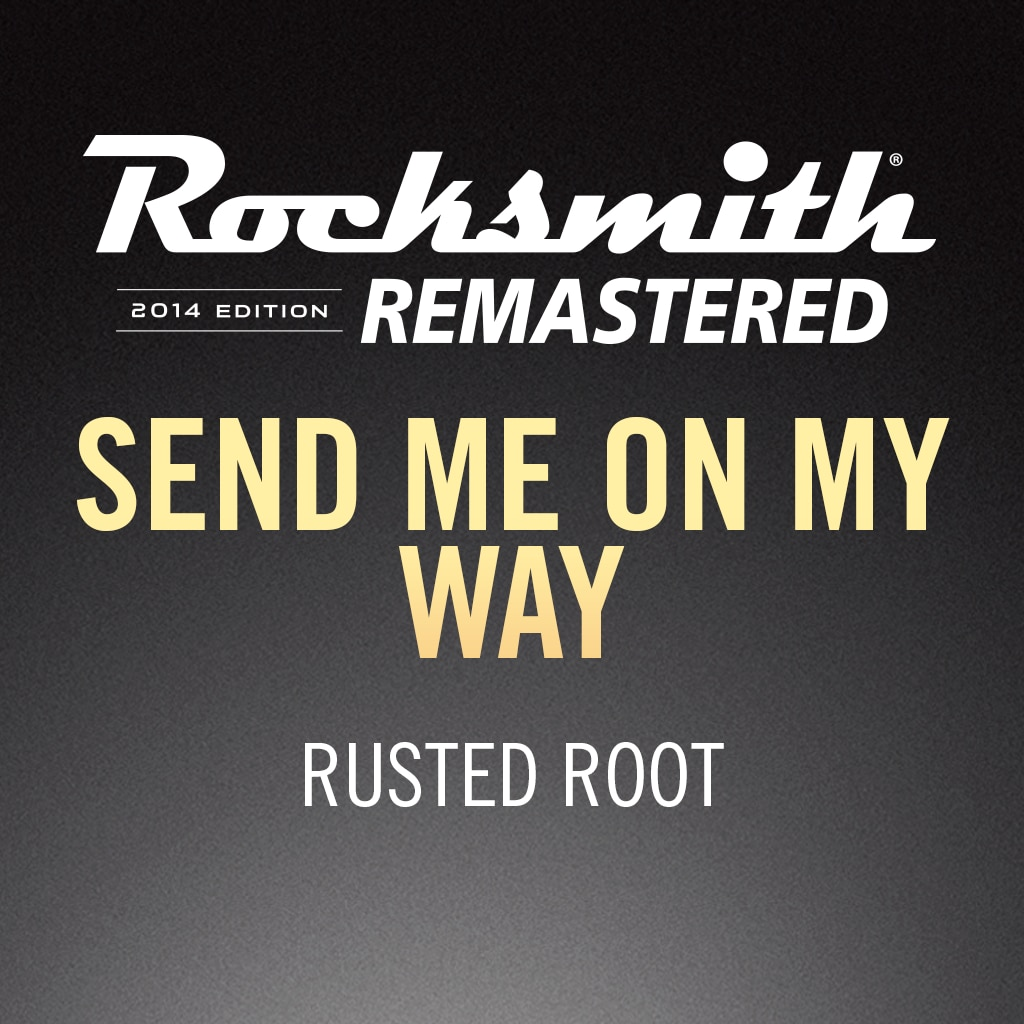 Rocksmith® 2014 - Rusted Root - Send Me On My Way