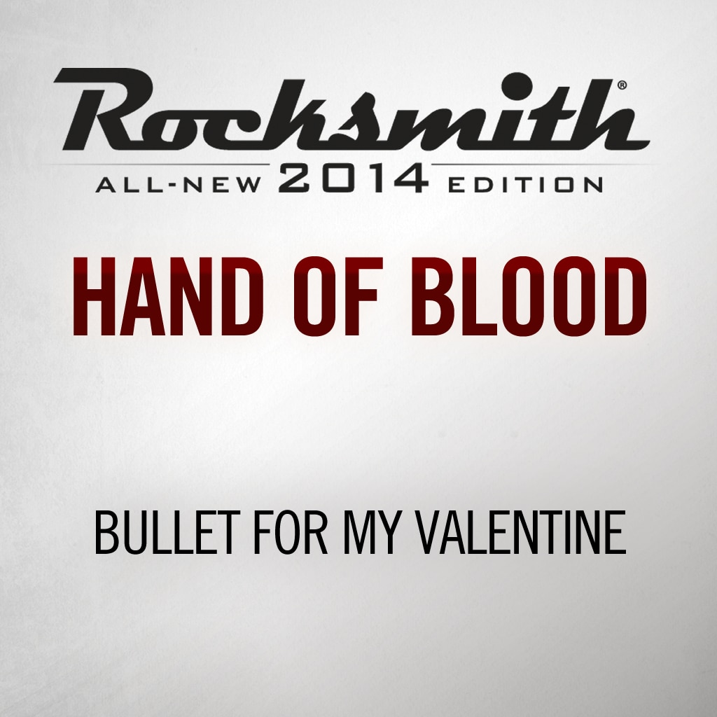 Rocksmith® 2014 - Bullet For My Valentine - Hand Of Blood