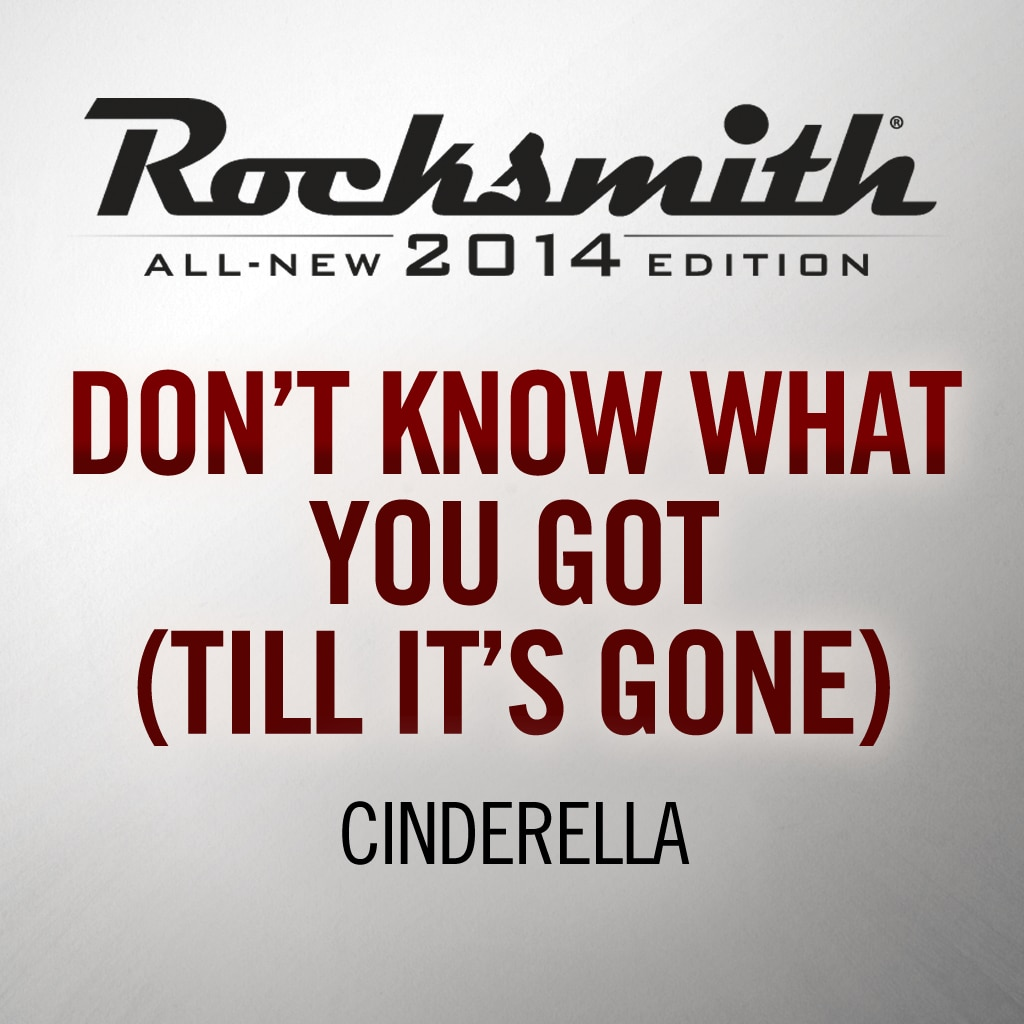 Rocksmith® 2014 - Cinderella - Don't Know What You Got