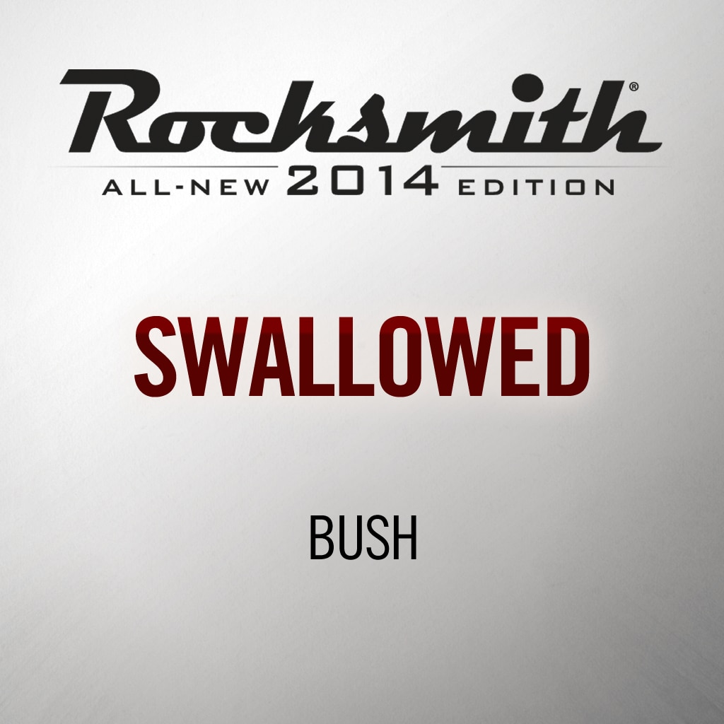 Rocksmith® 2014 - Bush - Swallowed