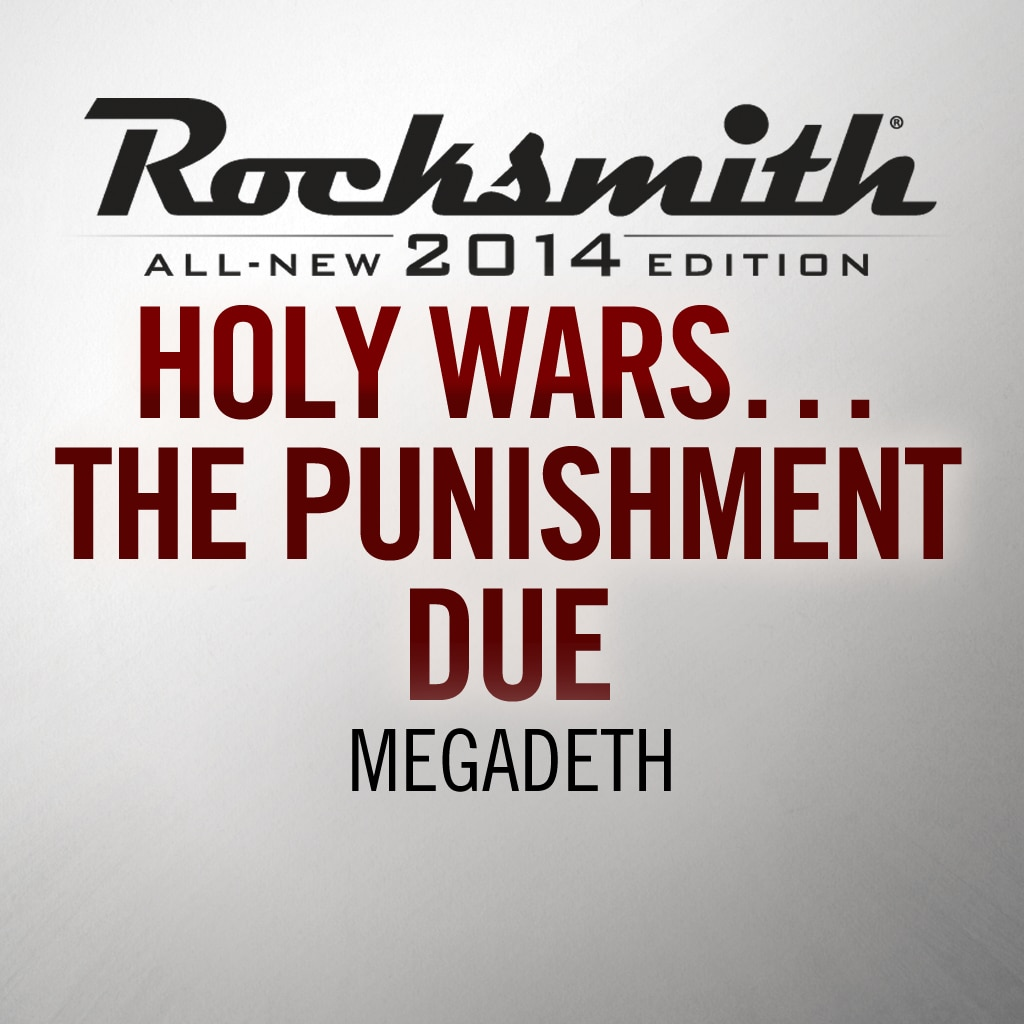 Rocksmith® 2014 - Megadeth - Holy Wars… The Punishment Due