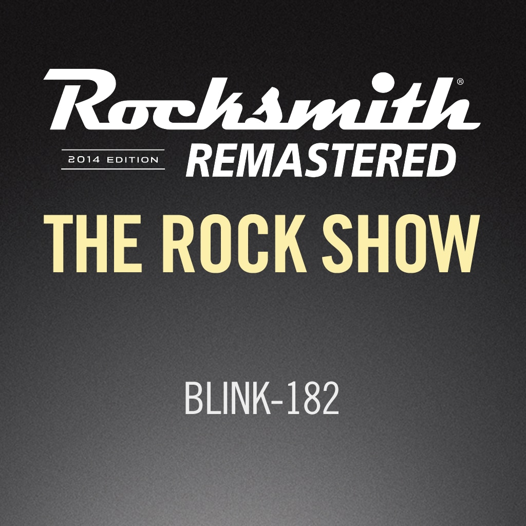 Rocksmith® 2014 - blink-182 - The Rock Show