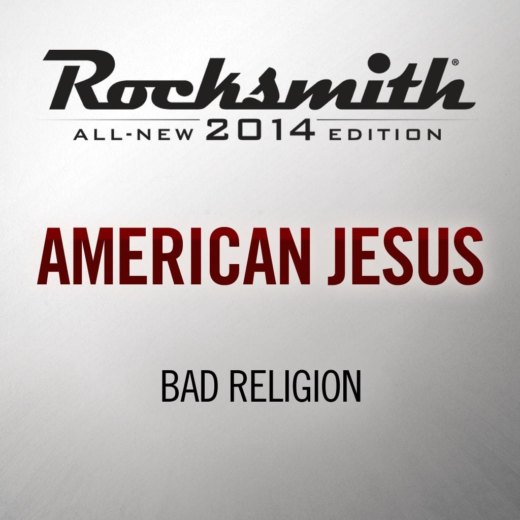 Rocksmith® 2014 - Bad Religion - American Jesus