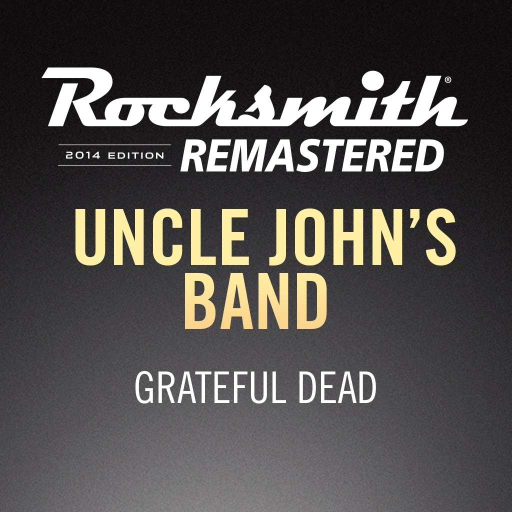 Rocksmith® 2014 Edition - Grateful Dead - Uncle John's Band