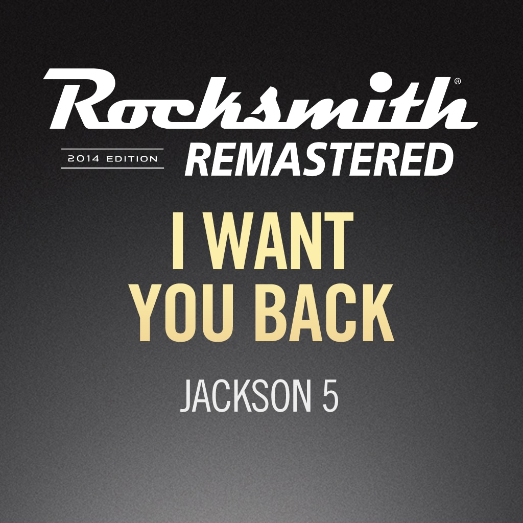 Rocksmith® 2014 - Jackson 5 - I Want You Back