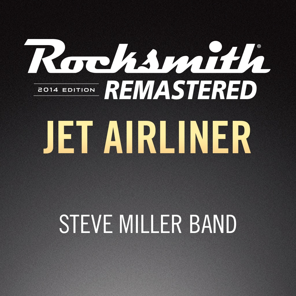 Rocksmith® 2014 - Steve Miller Band - Jet Airliner