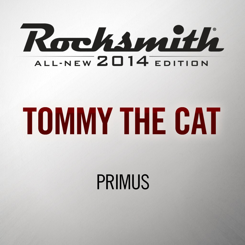 Rocksmith® 2014 - Primus - Tommy the Cat