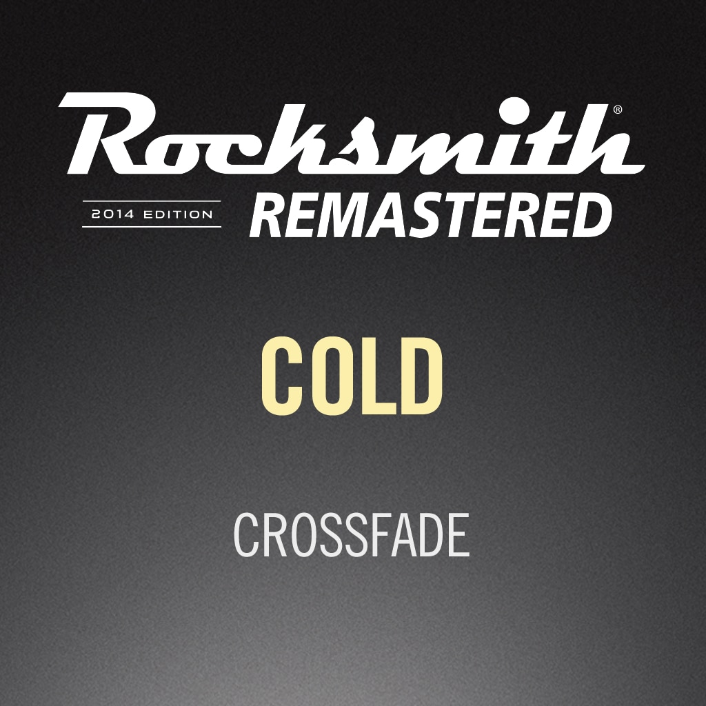 Rocksmith® 2014 - Crossfade - Cold