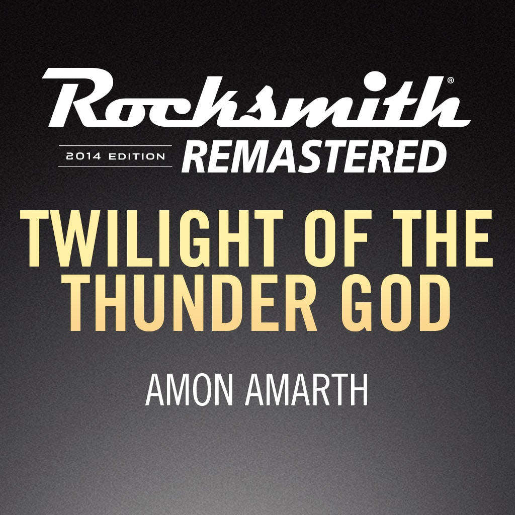 Rocksmith® 2014 - Amon Amarth - Twilight of the Thunder God