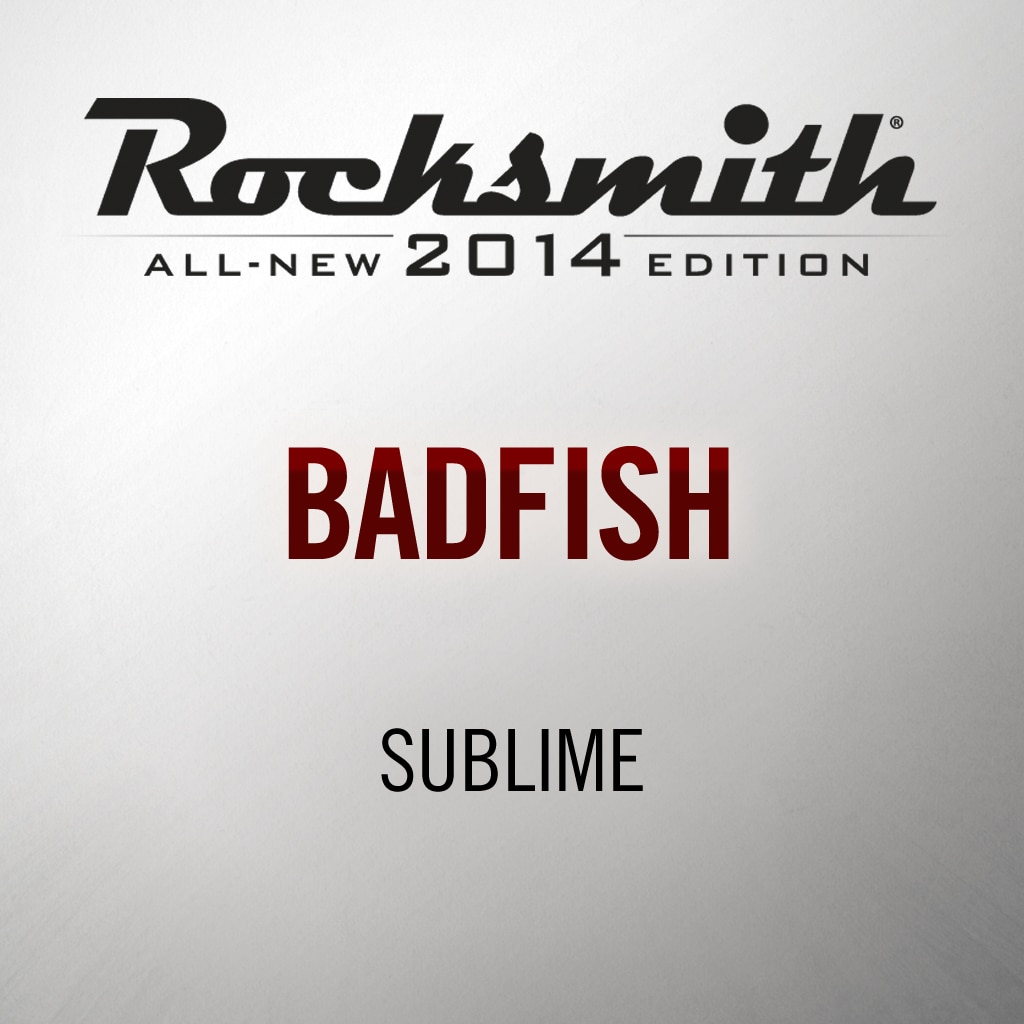 Rocksmith® 2014 - Sublime - Badfish