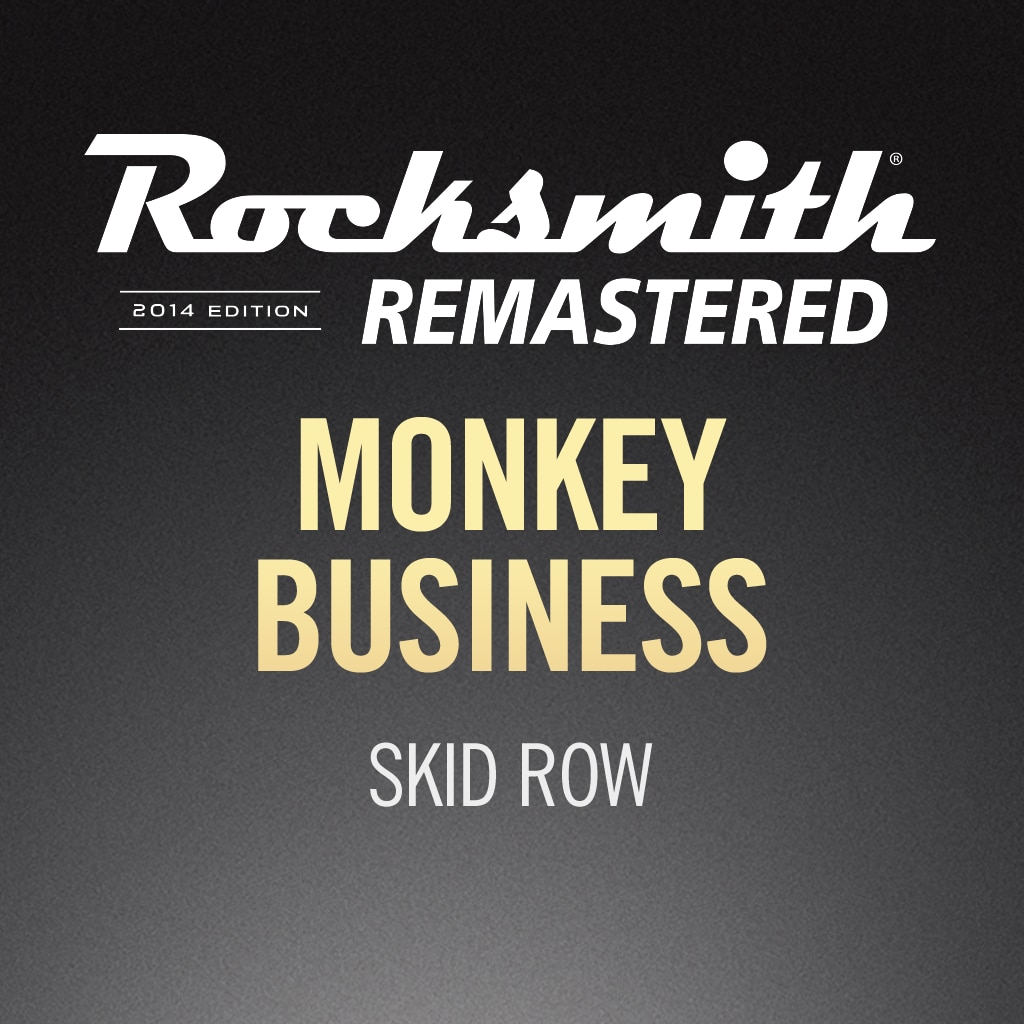 Rocksmith® 2014 - Skid Row - Monkey Business