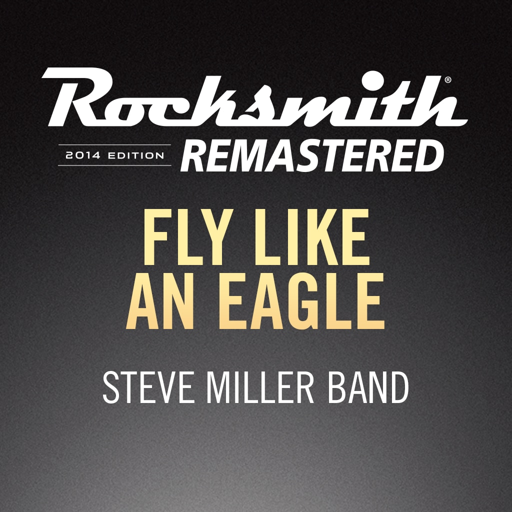 Rocksmith® 2014 - Steve Miller Band - Fly Like an Eagle
