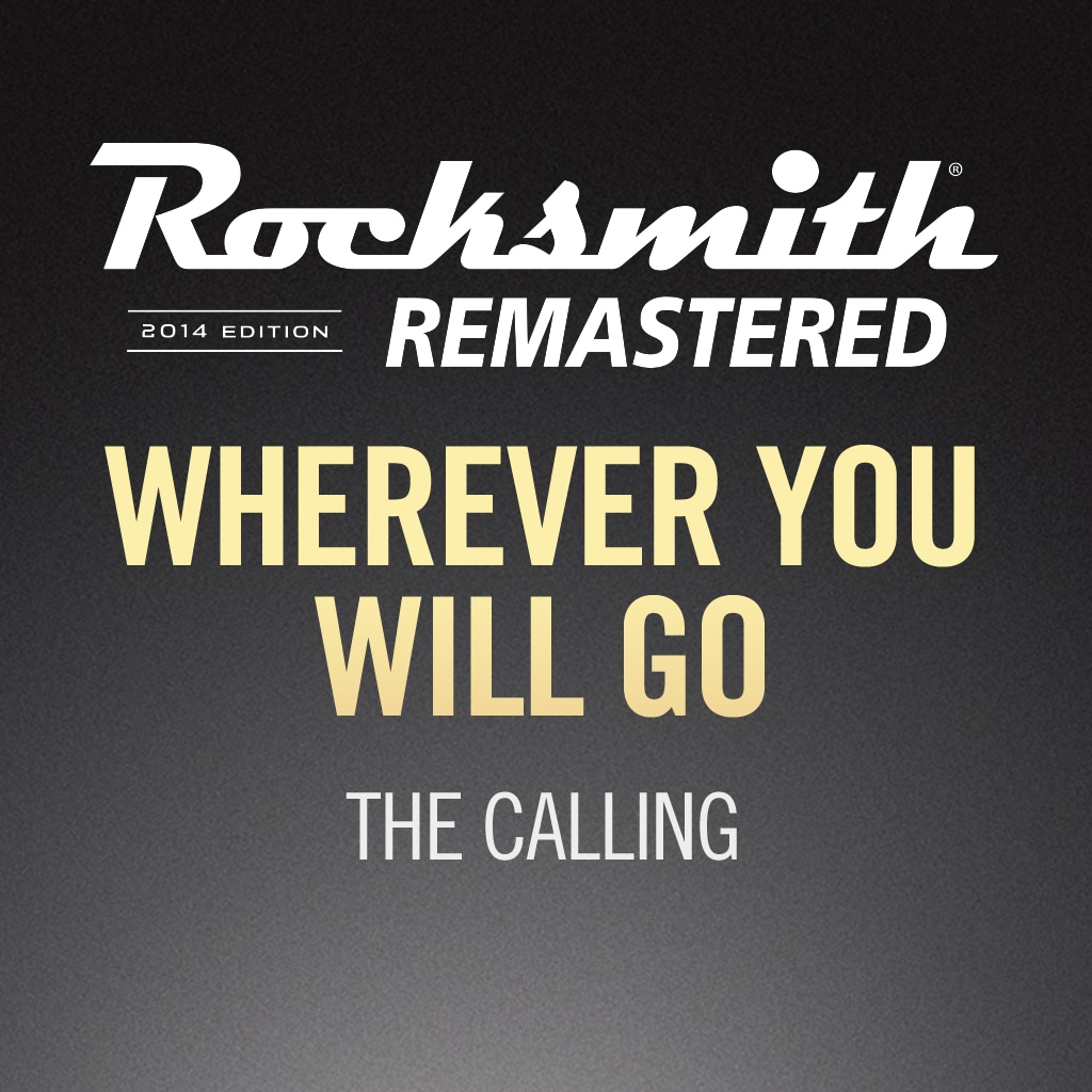 Rocksmith® 2014 - The Calling - Wherever You Will Go