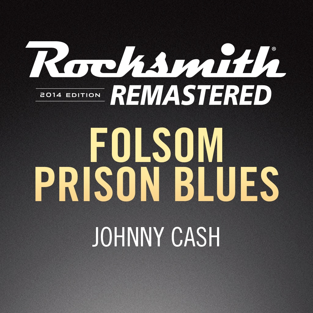 Rocksmith® 2014 - Johnny Cash - Folsom Prison Blues