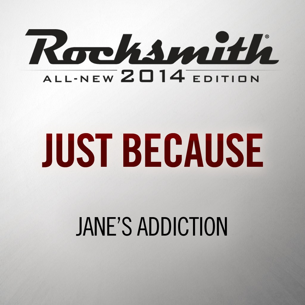 Rocksmith® 2014 - Jane's Addiction - Just Because