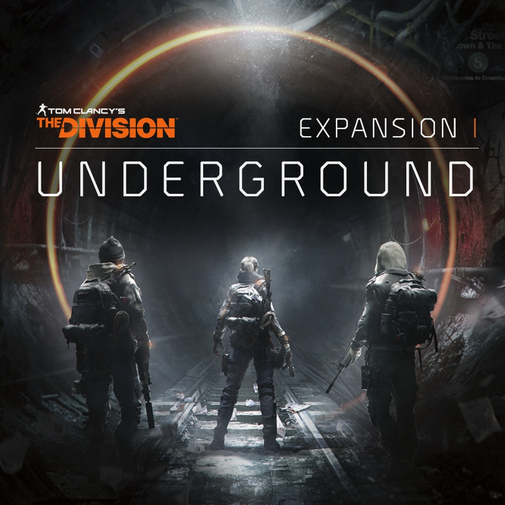 Tom Clancy's The Division™ Expansion I: Underground
