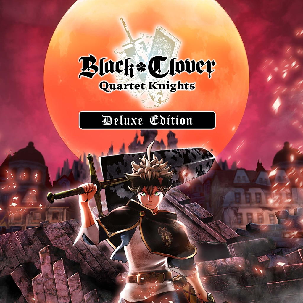 BLACK CLOVER: QUARTET KNIGHTS Deluxe Edition
