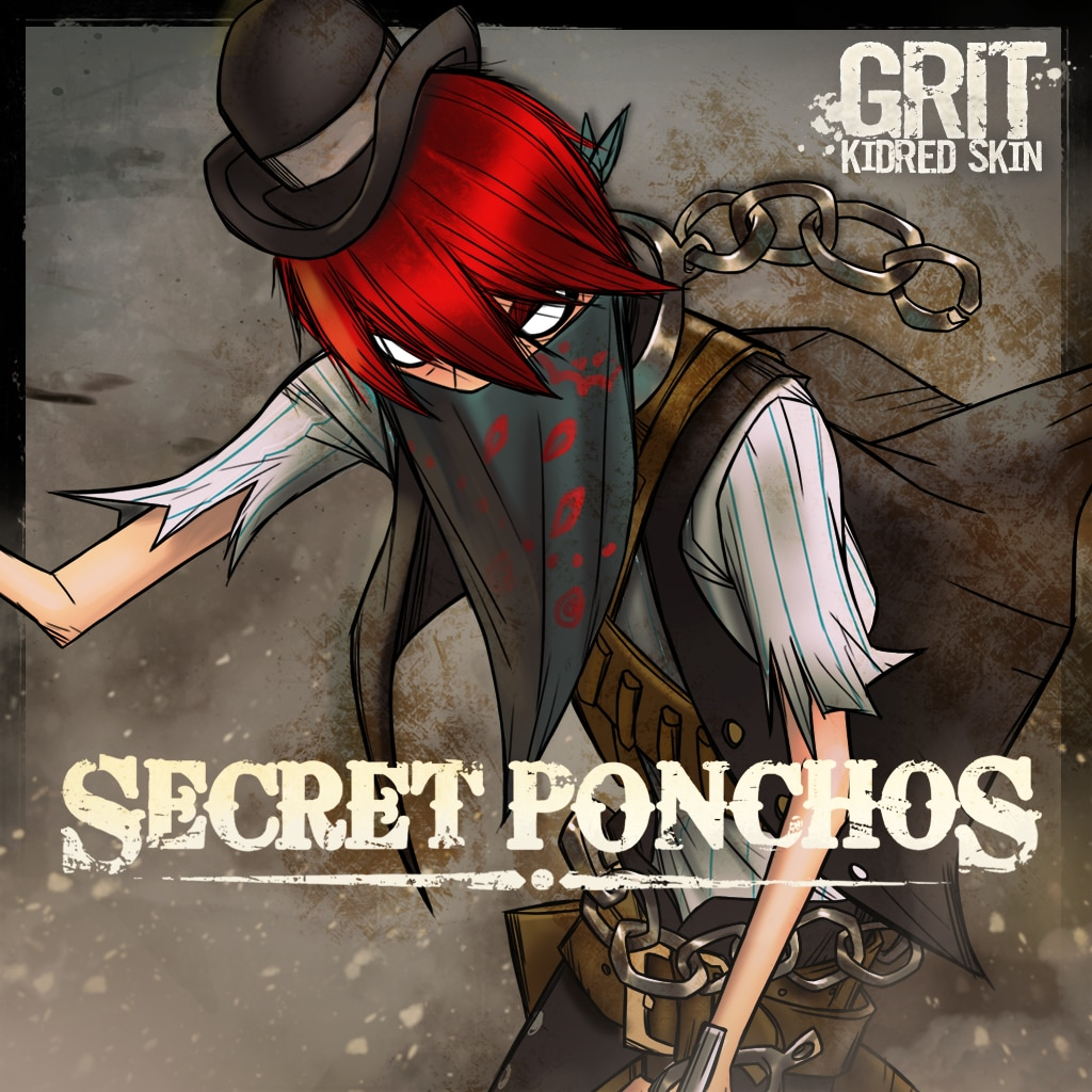 Secret Ponchos - Kidred 'Grit' Alternative Skin (英文版)
