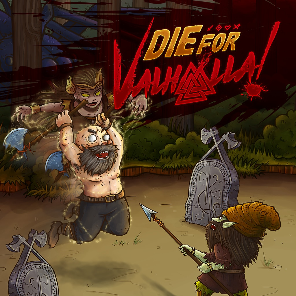 Die for Valhalla!