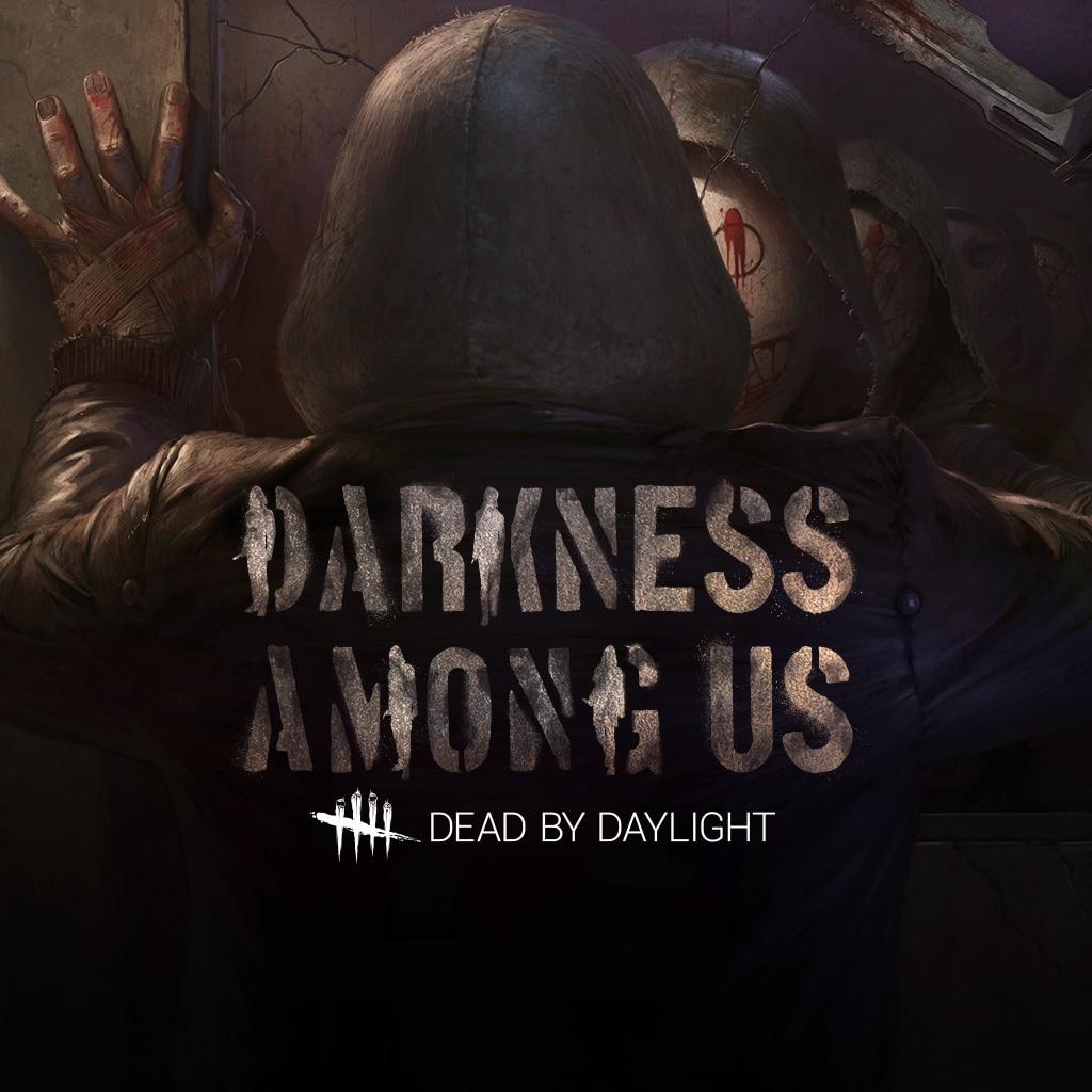 Dead by Daylight : Darkness Among Us
