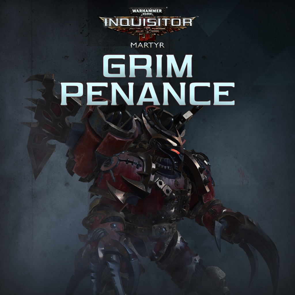 Warhammer 40,000: Inquisitor - Martyr | Grim Penance