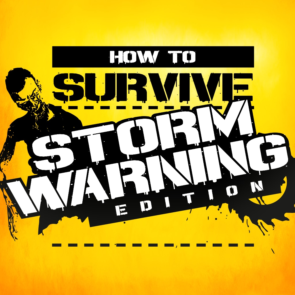 How to Survive: Storm Warning Edition Demo