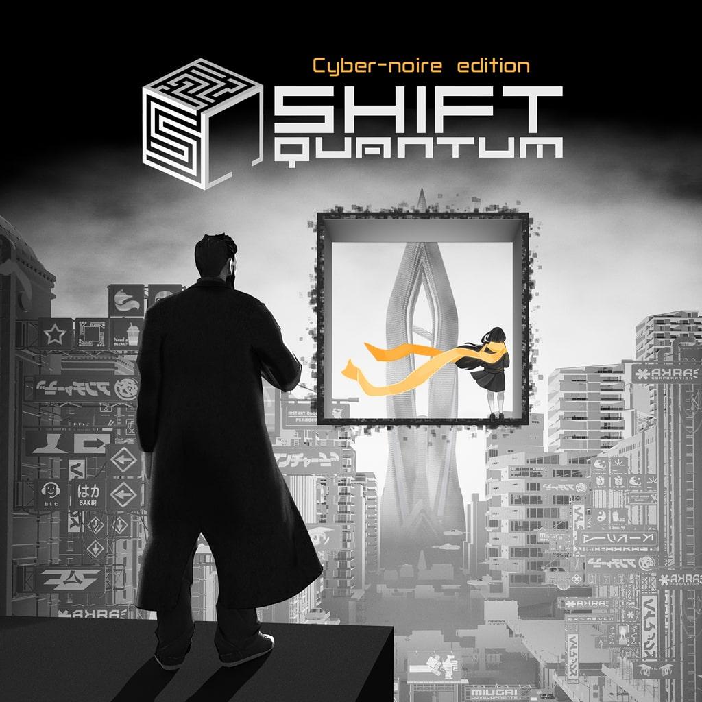 Shift Quantum - Cyber-noire Edition