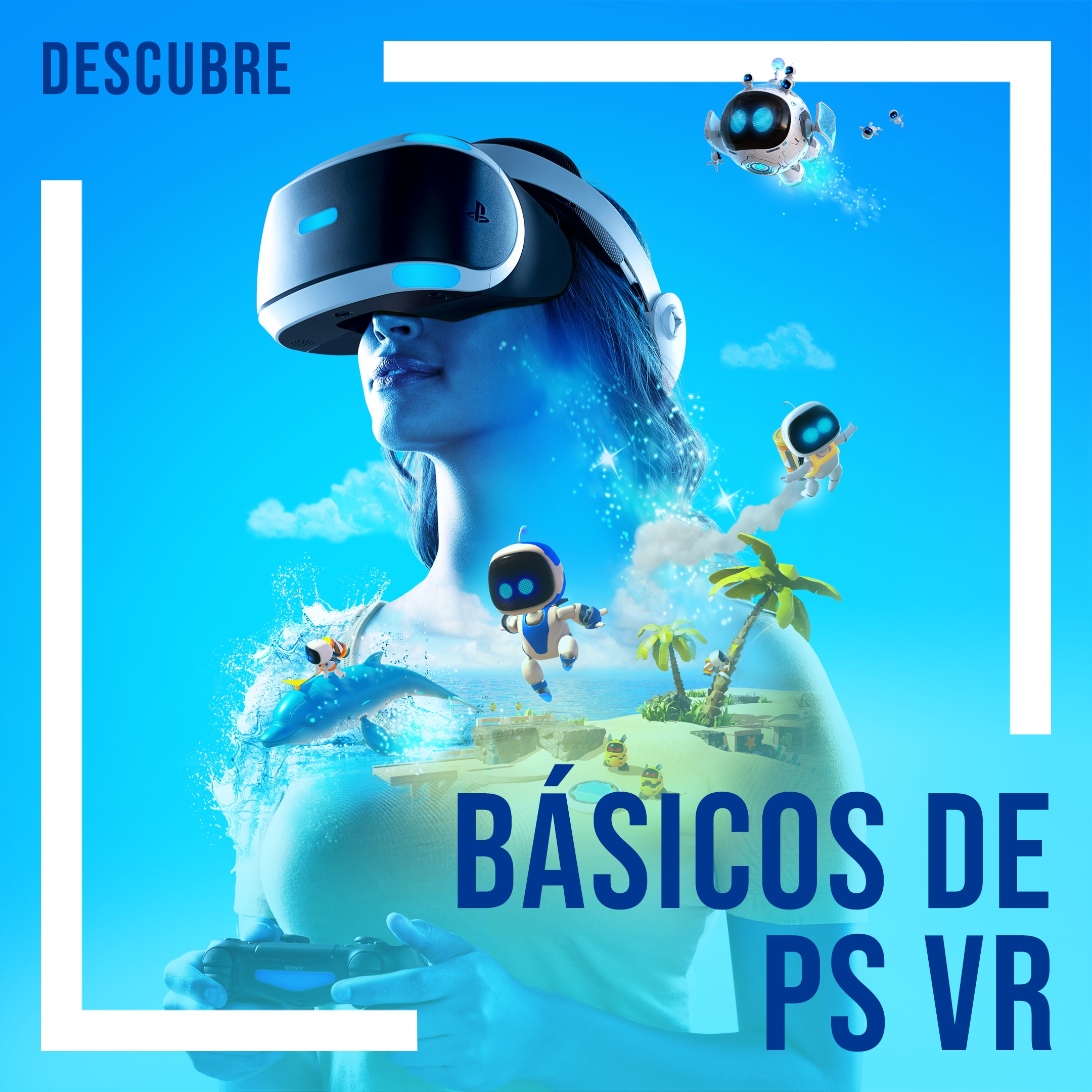 [EDITORIAL] PS VR Essentials