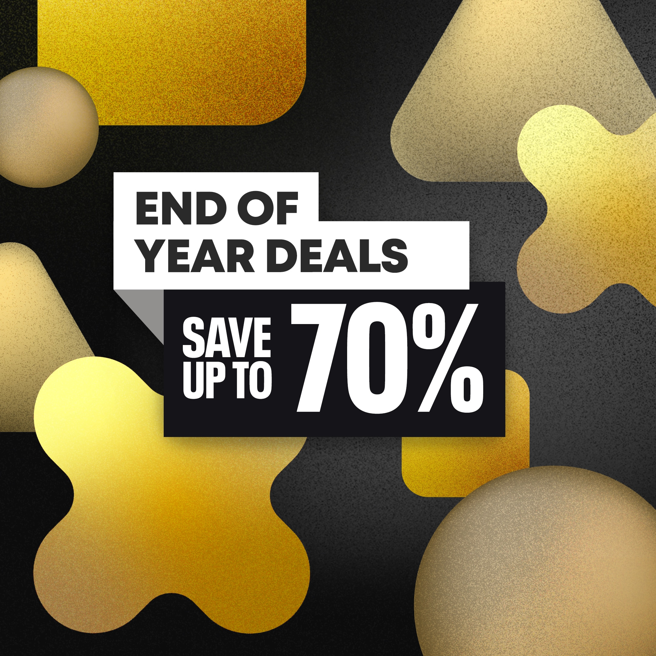 [PROMO] End of Year Deals