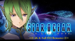 STAR OCEAN™ - THE LAST HOPE -™ 4K & Full HD Remaster