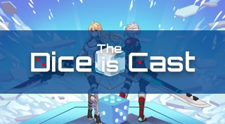 DICE IS CAST