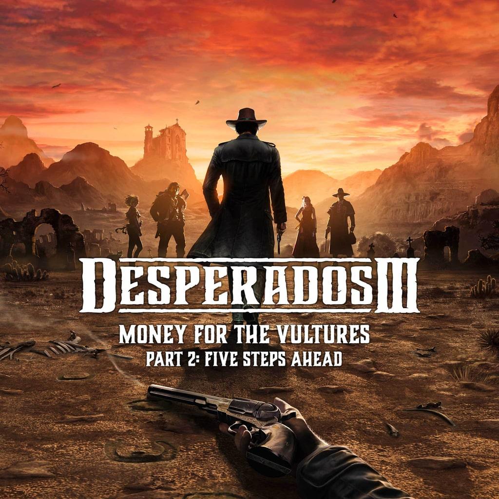 Desperados III - Dinero para los buitres Parte 2: