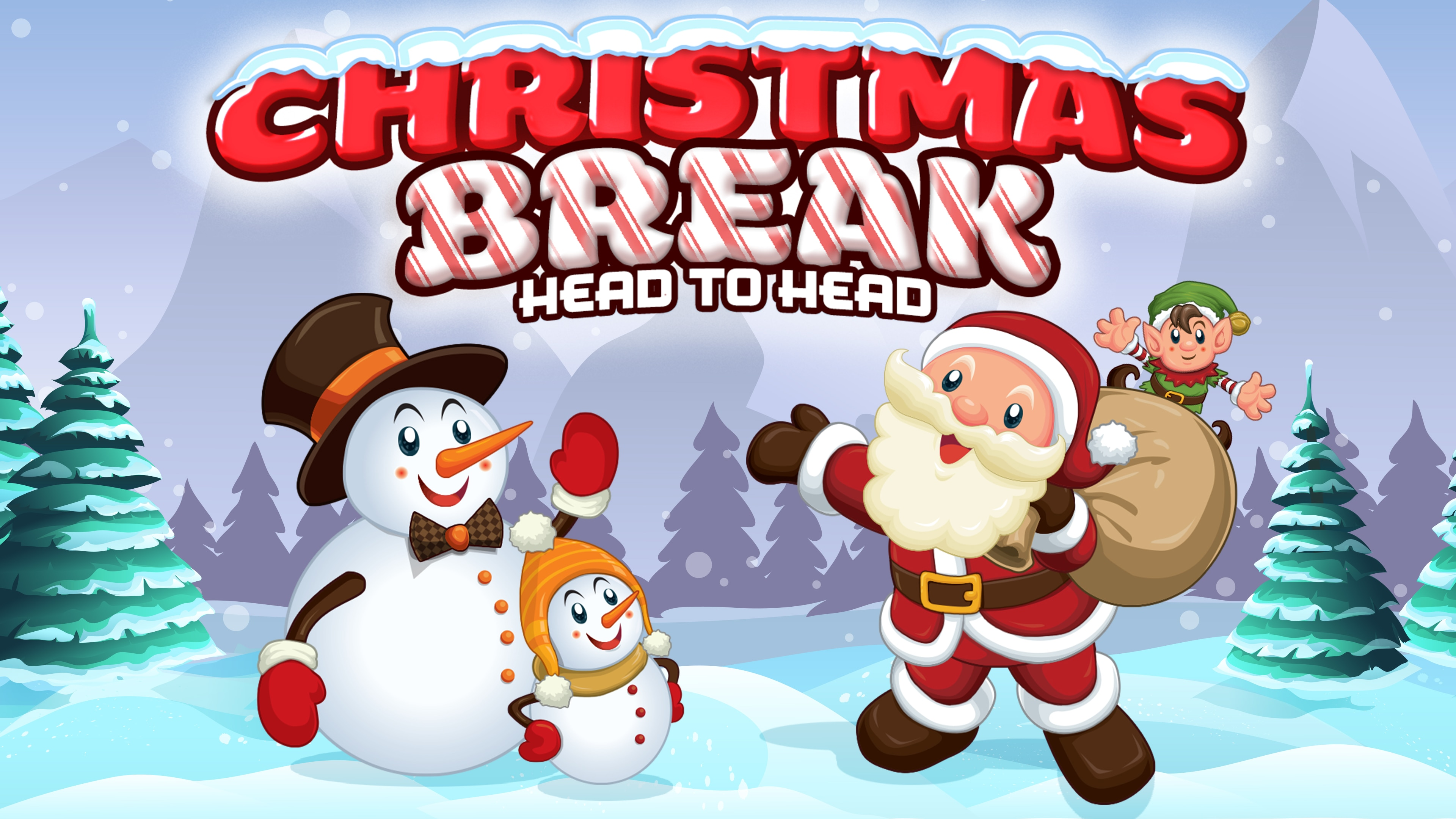 Christmas Break Head to Head