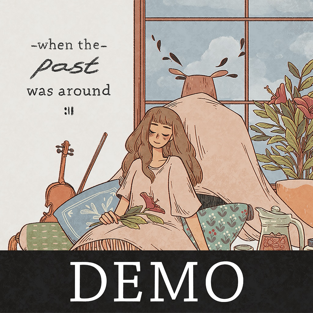 When the Past was Around DEMO