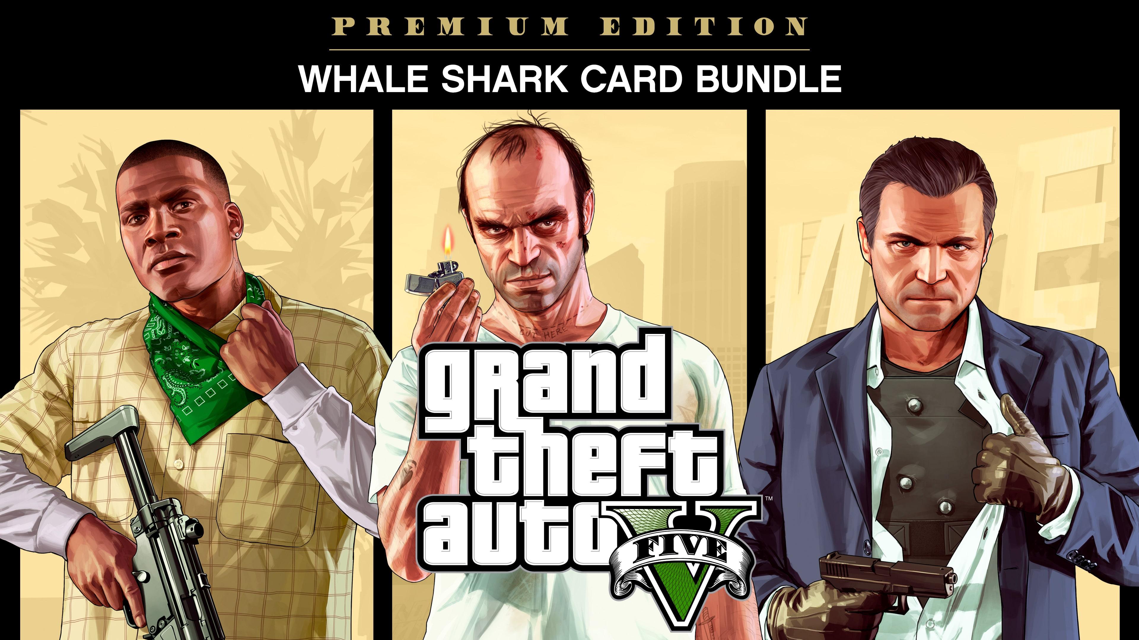 Bundle Grand Theft Auto V: Édition Premium et paquet de dollars Whale Shark