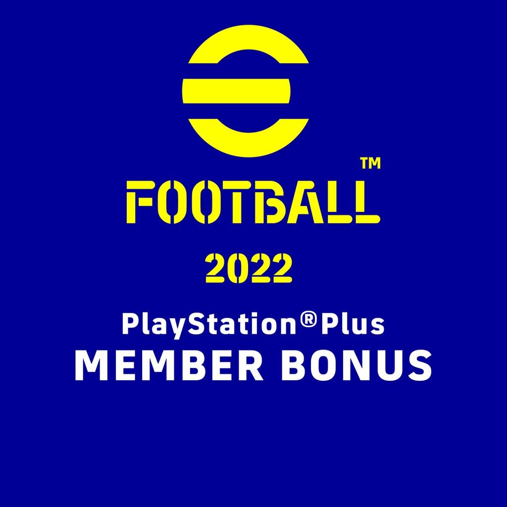 eFootball™ 2022 PlayStation®Plus Member Bonus