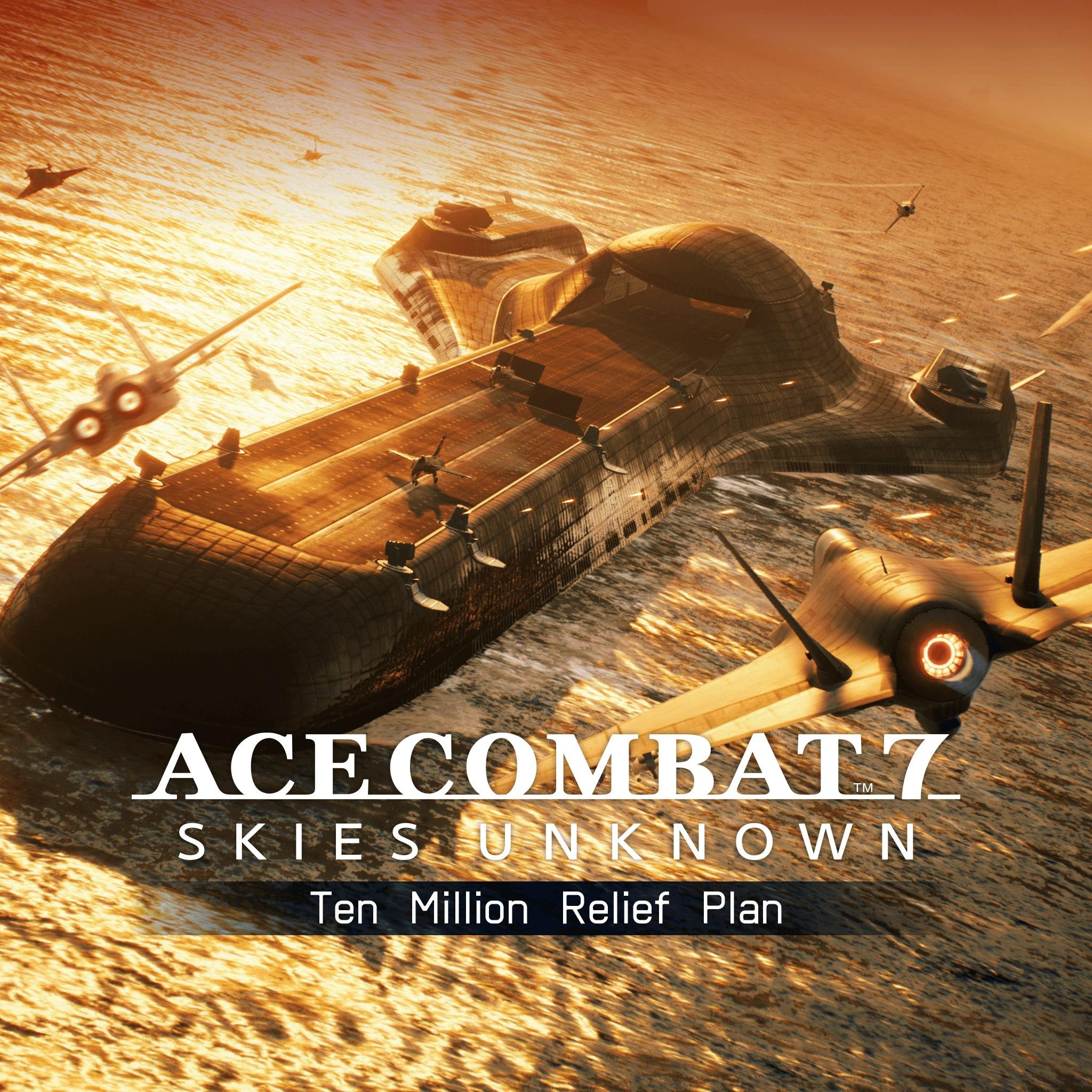 ACE COMBAT™ 7: SKIES UNKNOWN – Ten Million Relief Plan